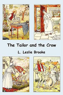 The Tailor and the Crow: An Old Rhyme with New Drawings 9781849026321