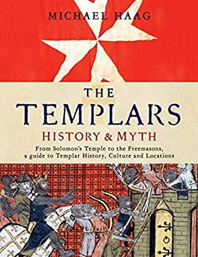 The Templars: History & Myth