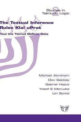 The Textual Inference Rules Klal Uprat. How the Talmud Defines Sets 9781848900011