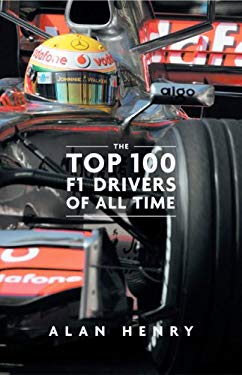The Top 100 F1 Drivers of All Time 9781848310339