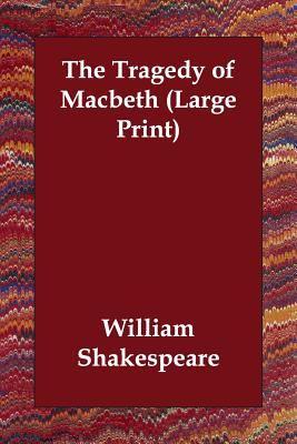 The Tragedy of Macbeth 9781847027498