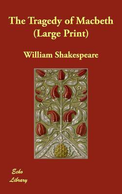 The Tragedy of Macbeth 9781847027870
