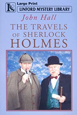 The Travels of Sherlock Holmes 9781847820303