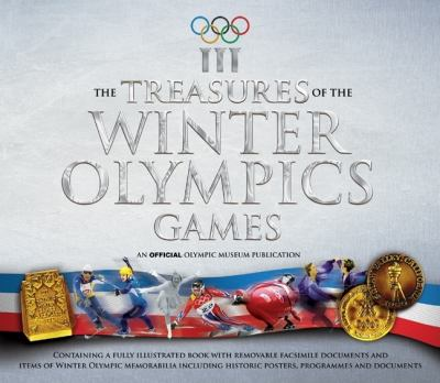 The Treasures of the Winter Olympics Games 9781847322951