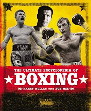 The Ultimate Encyclopedia of Boxing 9781847321404
