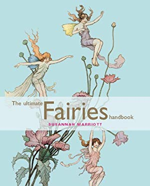The Ultimate Fairies Handbook 9781846011092