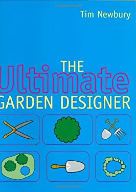 The Ultimate Garden Designer 9781841881133