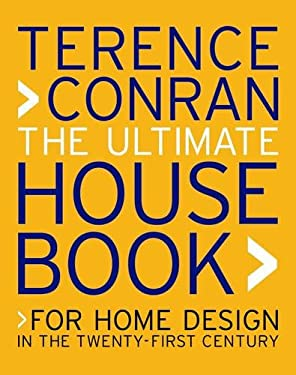 The Ultimate House Book: For Home Design in the Twenty-First Century 9781840914689