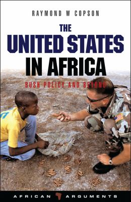 The United States in Africa: Bush Policy and Beyond 9781842779156