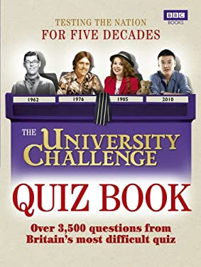The University Challenge Quiz Book 9781846078569