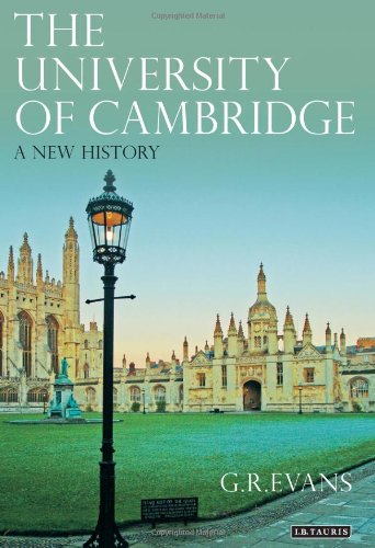 The University of Cambridge: A New History 9781848851153