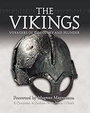The Vikings: Voyagers of Discovery and Plunder 9781846030871