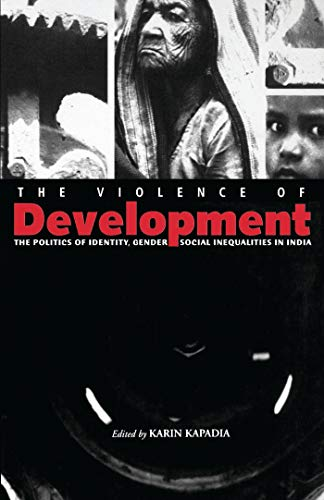 The Violence of Development: The Political Economy of Gender 9781842772072