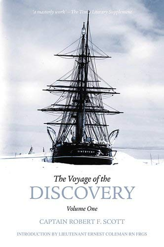 The Voyage of the Discovery: Volume One 9781845880576
