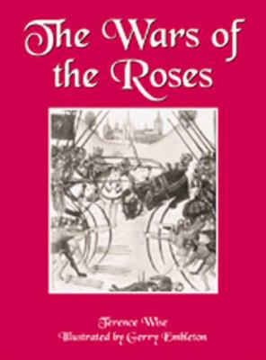 The Wars of the Roses 9781841760292