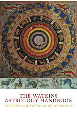 The Watkins Astrology Handbook: The Practical System of DIY Astrology