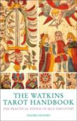 The Watkins Tarot Handbook: The Practical System of Self-Discovery 9781842931141