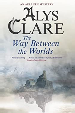 The Way Between the Worlds 9781847513915