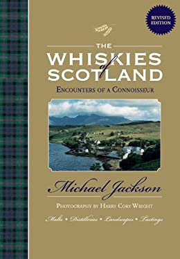 The Whiskies of Scotland: Encounters of a Connoisseur 9781844839452