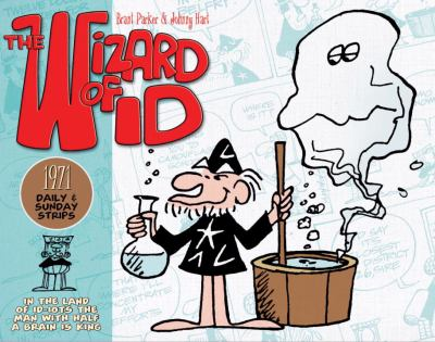 The Wizard of Id: The Dailies and Sundays 1971 9781848566835