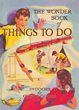 The Wonder Book of Things to Do 9781844036561