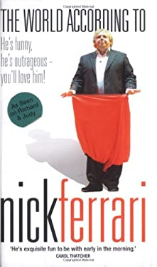 The World According to Nick Ferrari 9781844542413