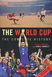 The World Cup: The Complete History 7499192