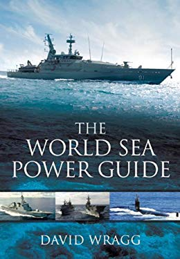 The World Sea Power Guide 9781848848795