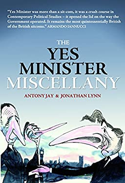 The Yes Minister Miscellany 9781849540643