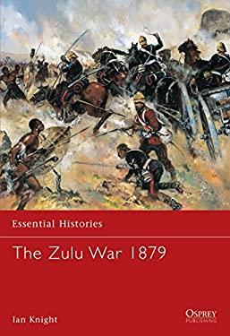 The Zulu War 1879 9781841766126