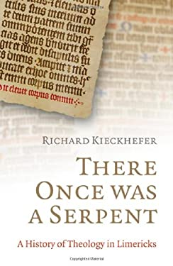 There Once Was a Serpent: A History of Theology in Limericks 9781846942969