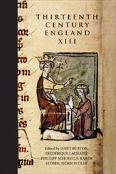Thirteenth Century England XIII: Proceedings of the Paris Conference, 2009