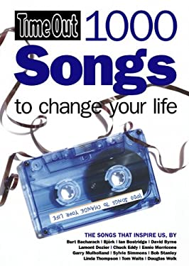 Time Out: 1000 Songs to Change Your Life 9781846700828
