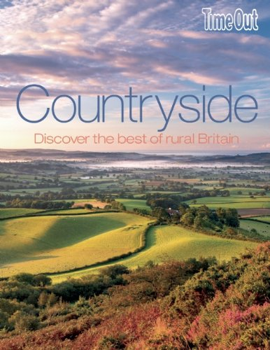 Time Out Countryside: Discover the Best of Rural Britain 9781846701122