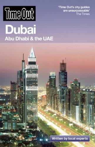 Time Out Dubai: Abu Dhabi & the UAE 9781846701559