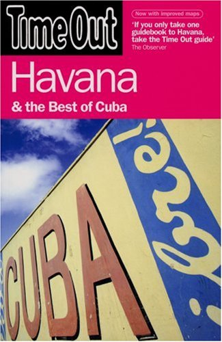 Time Out Havana & the Best of Cuba 9781846700149