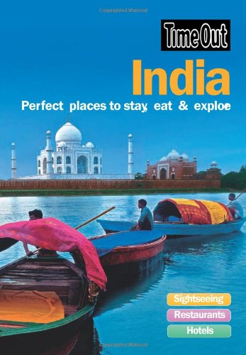 Time Out India: Perfect Places to Stay, Eat & Explore 9781846701641