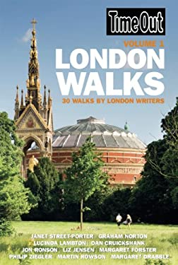 Time Out London Walks, Volume 1: 30 Walks by London Writers 9781846702013