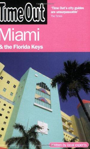 Time Out Miami & the Florida Keys 9781846700644