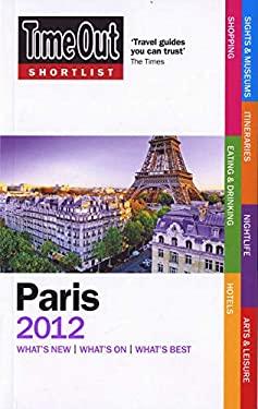 Time Out Shortlist Paris 2012 9781846702815