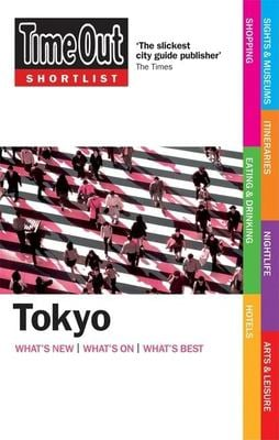 Time Out Shortlist Tokyo 9781846700446