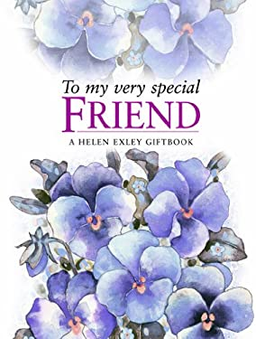 To My Very Special Friend 9781846341823