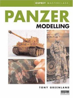 Tony Greenland's Panzer Modelling Masterclass 9781841760957