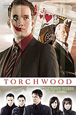 Torchwood: The Twilight Streets 9781846074394