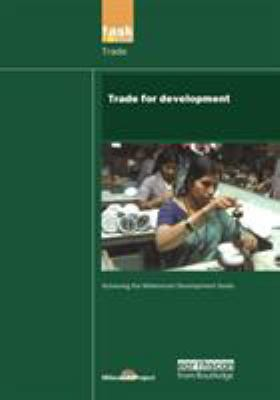 Un Millennium Development Library: Trade in Development 9781844072293