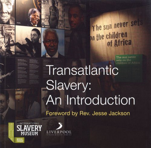 Transatlantic Slavery: An Introduction 9781846316395