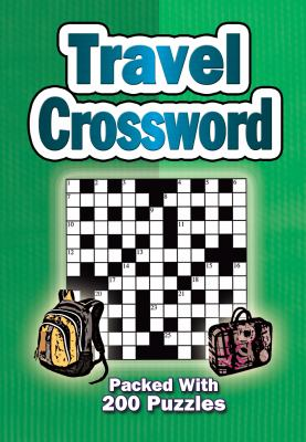 Travel Crossword: Packed with 200 Puzzles 9781844518388