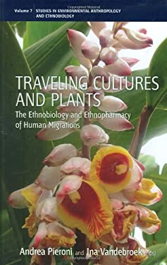 Traveling Cultures and Plants 9781845453732
