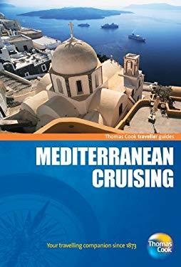 Traveller Guides Mediterranean Cruising 9781848483941