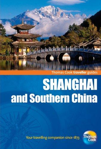 Traveller Guides Shanghai & Southern China: Including Hong Kong 9781848482333